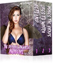The Demon's Daughter Awakens by Nessa Triskelion