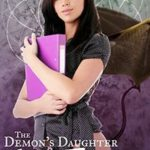 The Demon's Daughter Makes the Grade by Nessa Triskelion