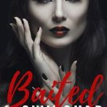Baited & Switched by Lacy Lane
