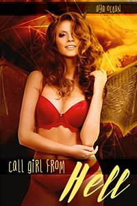 Call Girl From Hell by Aya Ocean