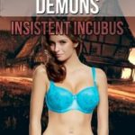 Dominated by Demons: Insistent Incubus by Jeniffer Grant