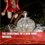 The Christmas of a New York Incubus by Caroline Leary