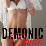 The Demonic Bride Trilogy by Lacy Lane