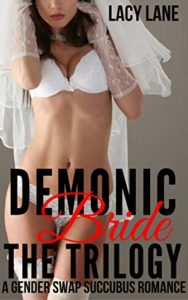 The Demonic Bride Trilogy by Lacy Lane