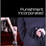 Punishment Incorporated: The Full Trilogy by Jon Zelig