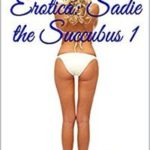 Sadie the Succubus by Jenna Baker