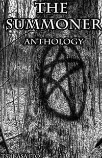 The Summoner Anthology by Tsukasa Ito