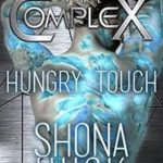 Hungry Touch by Shona Husk