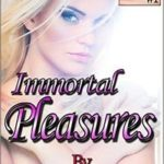 Immortal Pleasures: Sexy Snacks 1 by R.C. Edwards