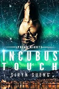 Incubus Touch is an eBook written by Siryn Sueng