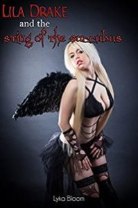 Lila Drake and the Sting of the Succubus