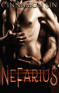 Nefarius by Cinnamon Sin