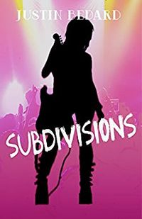 Subdivisions by Justin Bedard