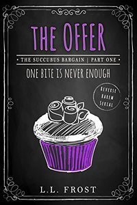 The Offer by L.L. Frost