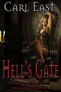 Hell's Gate by Carl East