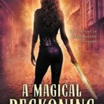 A Magical Reckoning: Five Stories of Supernatural Betrayal by N. R. Hairston