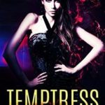 Temptress by Xandra James