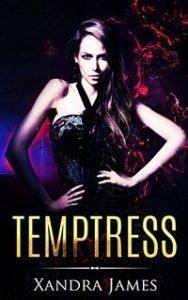 Temptress by Xandra James
