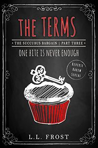 The Terms by L.L. Frost