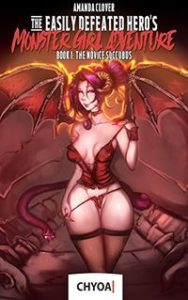 The Easily Defeated Hero's Monster Girl Adventure: Book 1: The Novice Succubus by Amanda Clover