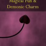 Magical Fun & Demonic Charm by Elizabeth Violet