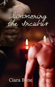 Summoning the Incubus by Ciara Bane