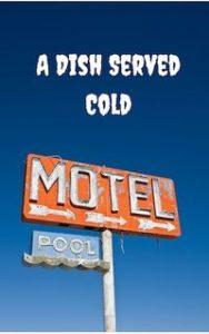 A Dish Served Cold by Grace Lovejoy