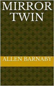 Mirror Twin by Allen Barnaby