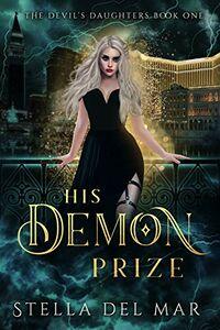 His Demon Prize by Stella Del Mar