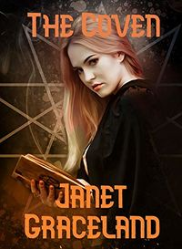 The Coven by Janet Graceland