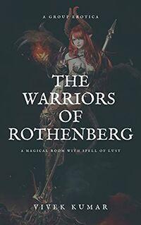 The Warriors Of Rothenberg by Vivek Kumar