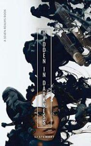 Hidden In Darkness by S.J. Stewart