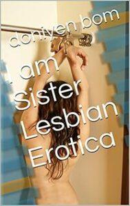 I am Sister by Doniyen Bom