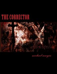 The Corrector: The Diaries of the Incubus by Michael Murgia