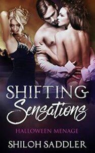 Shifting Sensations: Halloween Menage by Shiloh Saddler