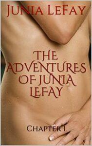 The Adventures of Junia LeFay: Chapter 1 by Junia LeFay